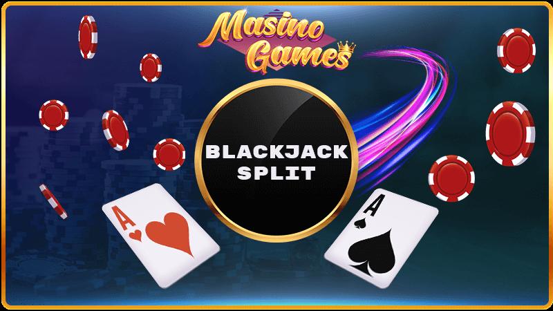 when to split in blackjack